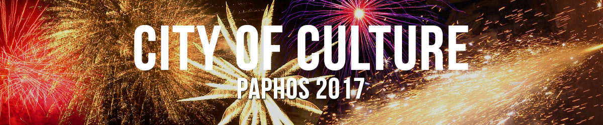 Paphos - 2017 City of Culture